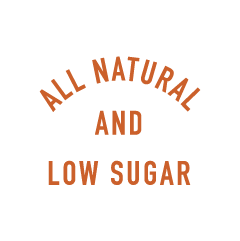 All Natural and Low Sugar
